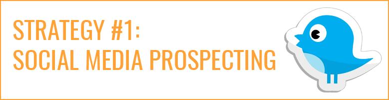 Strategy-1-Social-Media-Prospecting